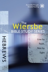 the-wiersbe-bible-study-series-hebrews